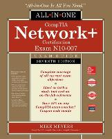 CompTIA Network+ Certification All-in-One Exam Guide, Seventh Edition (Exam N10-007) (CERTIFICATION & CAREER - OMG)