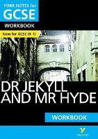 York Notes for GCSE (9-1): Dr Jekyll and Mr Hyde WORKBOOK - The ideal way to catch up, test your knowledge and feel ready for 2021 assessments and 2022 exams