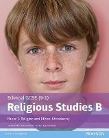 Edexcel GCSE (9–1) Religious Studies B Paper 1: Religion and Ethics – Christianity Student Book (Edexcel GCSE (9-1) Religious Studies Spec B)