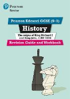 Pearson REVISE Edexcel GCSE (9-1) History King Richard I and King John Revision Guide and Workbook: (with free online Revision Guide and Workbook) for ... 2022 exams (Revise Edexcel GCSE History 16)