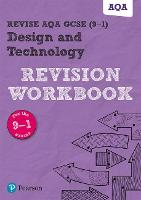 Revise AQA GCSE Design and Technology Revision Workbook: REVISION WORKBOOK: for home learning, 2021 assessments and 2022 exams (REVISE AQA GCSE Design & Technology 2017)