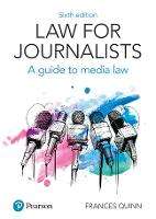 Law for Journalists: A Guide to Media Law
