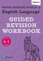REVISE Edexcel GCSE (9-1) English Language Guided Revision Workbook: for home learning, 2021 assessments and 2022 exams (REVISE Edexcel GCSE English 2015)