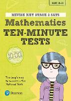 Pearson REVISE Key Stage 2 SATs Mathematics - 10 Minute Tests: for home learning and the 2022 exams (Revise KS2 Maths)