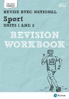 Revise BTEC National Sport Units 1 and 2: Revision Workbook: for home learning, 2021 assessments and 2022 exams (REVISE BTEC Nationals in Sport)