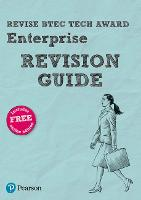 Pearson REVISE BTEC Tech Award Enterprise Revision Guide: (with free online Revision Guide) for home learning, 2021 assessments and 2022 exams