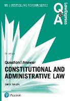 Law Express Question and Answer: Constitutional and Administrative Law, 5th edition (Law Express Questions & Answers)