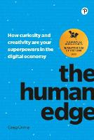 Orme: The Human Edge: How curiosity and creativity are your superpowers in the digital economy