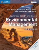 Cambridge IGCSE® and O Level Environmental Management Coursebook (Cambridge International IGCSE)