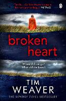 Broken Heart: How can someone just disappear? . . . Find out in this TWISTY THRILLER (David Raker Missing Persons, 7)