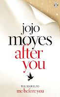 After You: Jojo Moyes