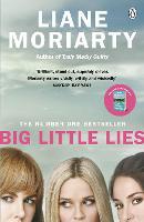 Big Little Lies: The No.1 bestseller behind the award-winning TV series