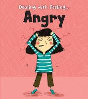 Angry (Dealing with Feeling...)