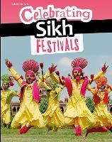 Celebrating Sikh Festivals (Infosearch: Celebration Days)