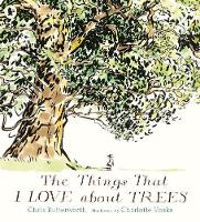 The Things That I LOVE about TREES: 1