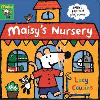 Maisy's Nursery: With a pop-out play scene: 1