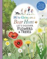 We're Going on a Bear Hunt: Let's Discover Flowers and Trees: 1