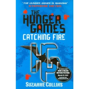 Catching Fire (Hunger Games, Book 2): 002