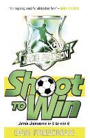 Shoot To Win (Jamie Johnson, Book 2)