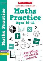 Maths practice book for ages 10-11 (Year 6). Perfect for Home Learning. (100 Practice Activities)