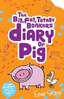 The (big, fat, totally bonkers) Diary of Pig: 4