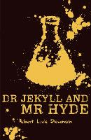 Strange Case of Dr Jekyll and Mr Hyde: 1 (Scholastic Classics)