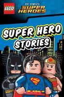 LEGO DC SUPER HEROES: Super Hero Stories