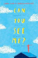Can You See Me?: A powerful story of autism, empathy and kindness