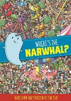 Where's the Narwhal? A Search and Find Book (Search & Find Book)