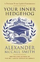 Your Inner Hedgehog: A Professor Dr von Igelfeld Entertainment (Professor Dr Moritz-Maria von Igelfeld)