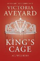 King's Cage: All will burn (Red Queen): Red Queen Book 3