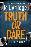 Truth or Dare: The Brand New D.I. Helen Grace Thriller