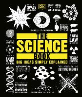 The Science Book: Big Ideas Simply Explained