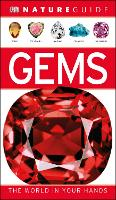 Nature Guide Gems: The World in Your Hands (DK Nature Guide)