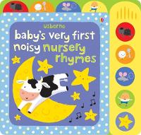 Baby's Very First Noisy Nursery Rhymes (Baby's Very First Sound Books): 1 (Baby's Very First Books)