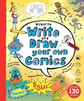 Write and Draw Your Own Comics: 1 (Write Your Own)