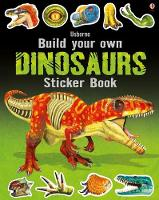 Build Your Own Dinosaurs Sticker Book (Build Your Own Sticker Books): 1