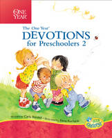 One Year Devotions for Preschoolers 2: 365 Simple Devotions for the Very Young (Little Blessings)