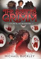 The Council of Mirrors (The Sisters Grimm #9): 10th Anniversary Edition: 09