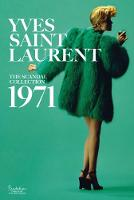 Yves Saint Laurent: The Scandal Collection, 1971