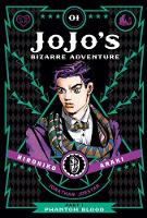 JOJOS BIZARRE ADV PHANTOM BLOOD HC VOL 01: Phantom Blood Vol 1 (JoJo's Bizarre Adventure: Part 1--Phantom Blood)