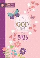 A Little God Time for Girls: 365 Daily Devotions (Hardcover) Motivational Devotionals for Girls of Ages 9-12, Perfect Gift for Daughters, Birthdays, Holidays, and More Hardcover March 1, 2017