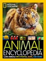 National Geographic Animal Encyclopedia: 2,500 Animals with Photos, Maps, and More! (National Geographic Kids)