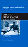 HIV in the Emergency Department, An Issue of Emergency Medicine Clinics (The Clinics: Internal Medicine)