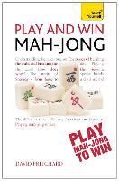 Play and Win Mah-jong: Teach Yourself: 4 (Teach Yourself: Games/Hobbies/Sports)