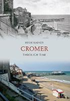 Cromer Through Time