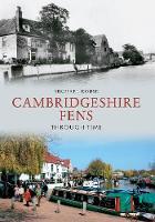 The Cambridgeshire Fens Through Time