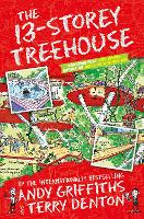 The 13-Storey Treehouse (The Treehouse Books) (The Treehouse Series)