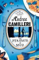 The Pyramid of Mud: Andrea Camilleri (Inspector Montalbano mysteries)