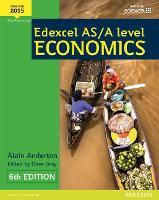 Edexcel AS/A Level Economics Student book + Active Book (Edexcel GCE Economics 2015)